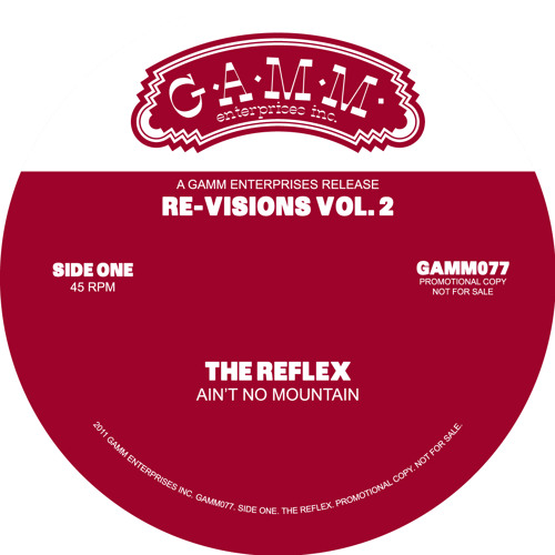 Ain't No Mountain • The Reflex Re√ision