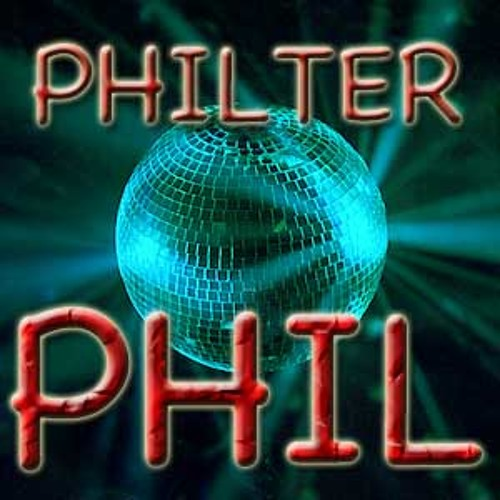 More more more - Philter Phil