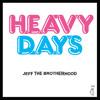 Heavy Days by JEFF the Brotherhood
