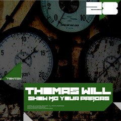 Thomas Will - Show Me Your Papers (Jack Wax Remix)