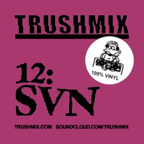 Trushmix 12: SVN