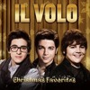 Il Volo-Christmas Medley: Jingle Bells Rock/Let It Snow, Let It Snow,/It's The Most Beautiful Time
