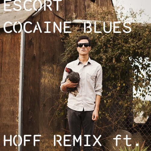 Escort - Cocaine Blues (HOFF REMIX ft PASE ROCK)
