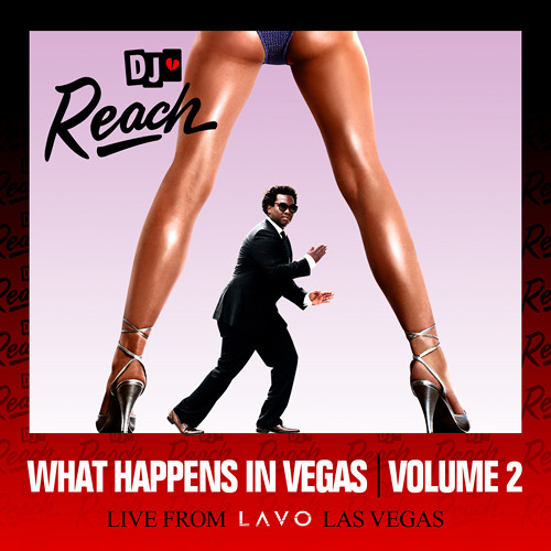 WHAT HAPPENS IN VEGAS VOL. 2 (LIVE FROM LAVO LAS VEGAS)