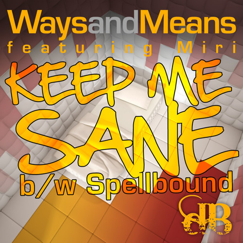 Keep Me Sane  Feat Miri