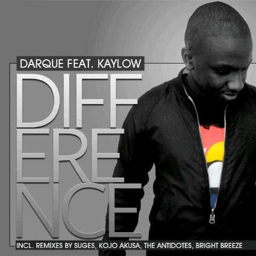 Darque feat. Kaylow - Difference (The Antidotes Remix)