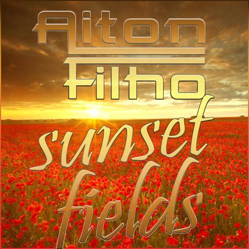 Aiton Filho - Sunset Fields