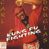Carl Douglas-Kung Fu Fighting (Valorous Moombah-Chop Remix)