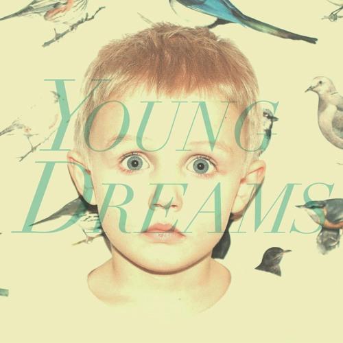 Young Dreams - Young Dreams
