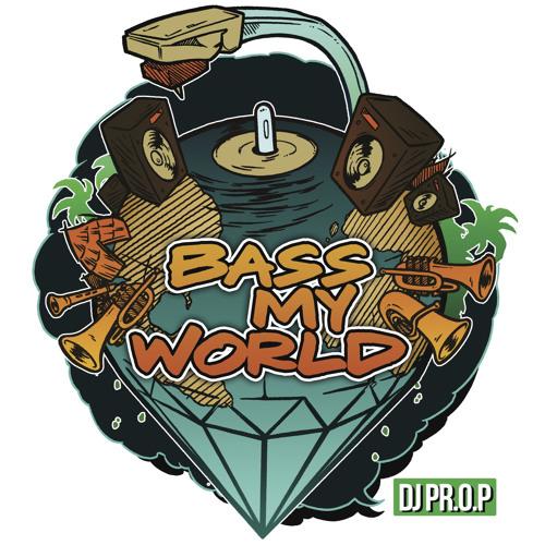 Bass My World - DJ PR.O.P Minimix 2011