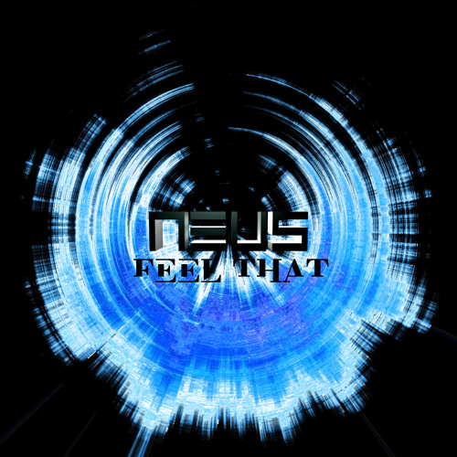 Neus - Feel That (Blitzkrieg Remix)