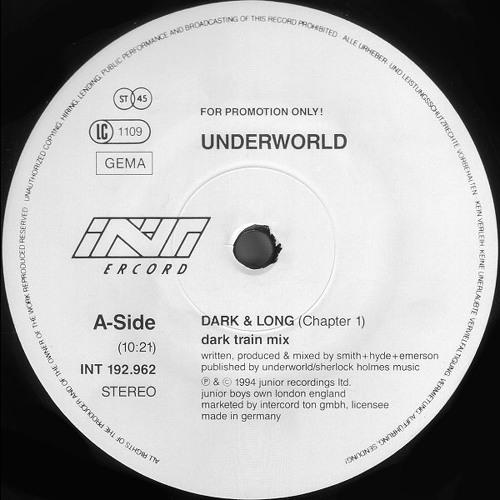 Underworld - Dark and Long (Dark Train Mix)