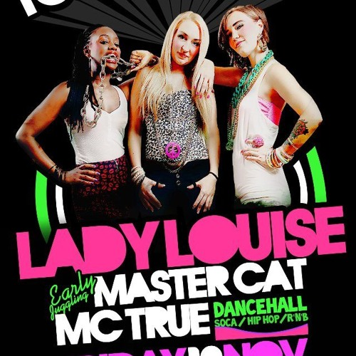 TOPPA TINGS with LADY LOUISE & TRUE - 18 NOV 2011