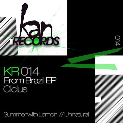 Ciclus - Summer with Lemon * NOW on Kan Records (snipped)