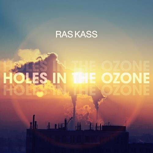 Ras Kass - Holes in the Ozone