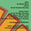 Good Voodoo Society - So Much More (Adam Shaw Remix) (Good Voodoo Music)