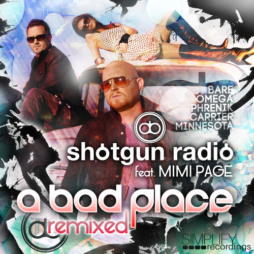Shotgun Radio featuring Mimi Page - A Bad Place (Omega Remix)
