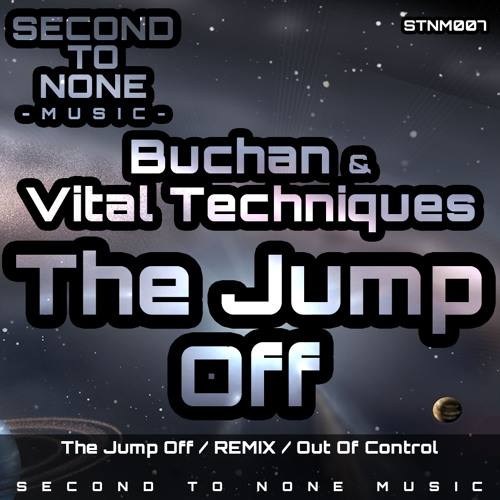 BucHaN - The Jump Off (VITAL TECHNIQUES Remix) OUT NOW