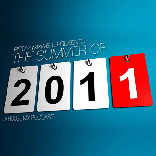 The Summer of 2011