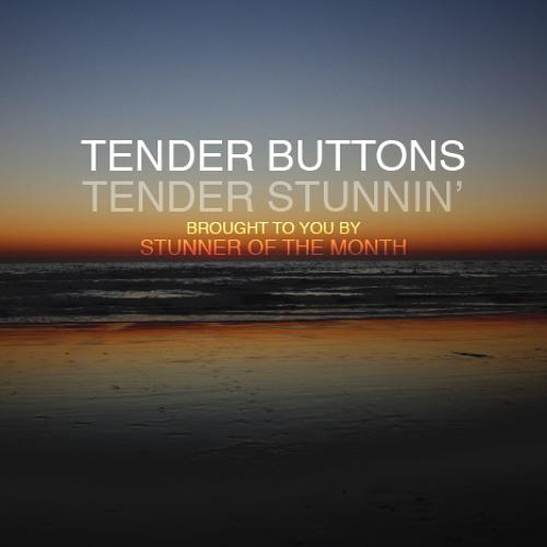Tender Stunnin'