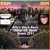 Billy's Black Betty By Ram Jam (Guitar VS. Synth Remix 2011)