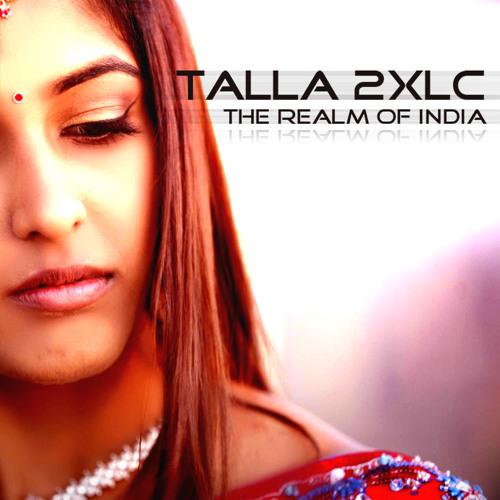 Talla 2XLC - The realm of India (akato radio version)