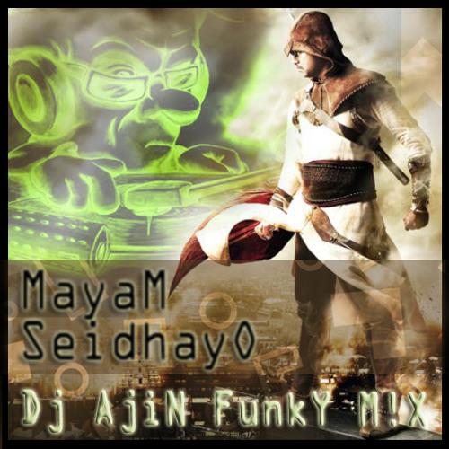AjiN's - MayaM SeidhayO FunkY ReM!X
