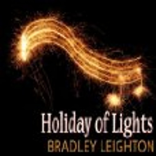 Bradley Leighton - Holiday of Lights - SmoothJazz.com Radio Spot