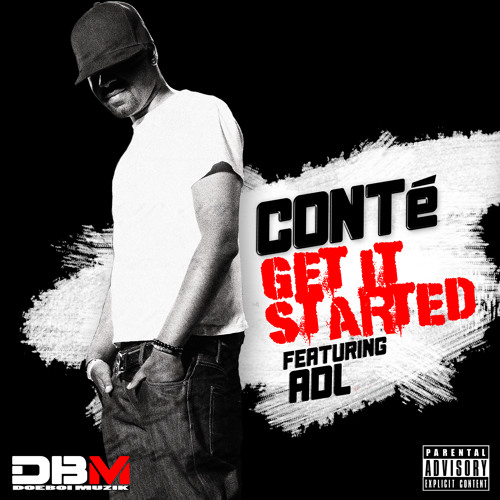 Conté Doeboi - Get It Started (Feat. ADL)