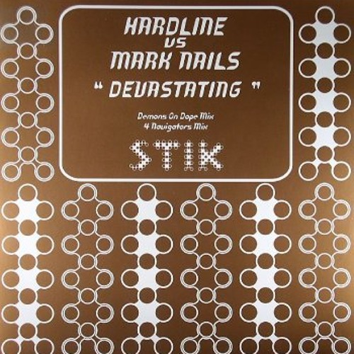 Hardline Vs Mark Nails - Devastating (Demons On Dope Remix) [Stik]