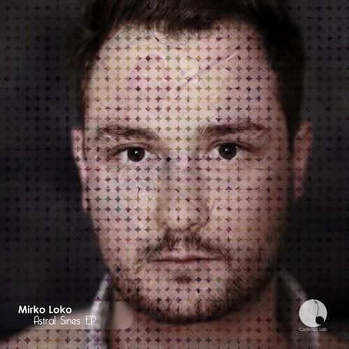 CAL007 Mirko Loko 03 Corvu Soundcloud Snippet