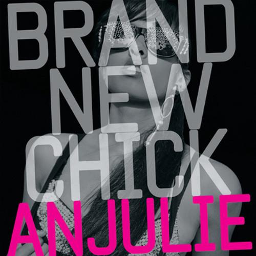Anjulie - Brand New Bitch (Hoxton Whores Remix) Universal Republic