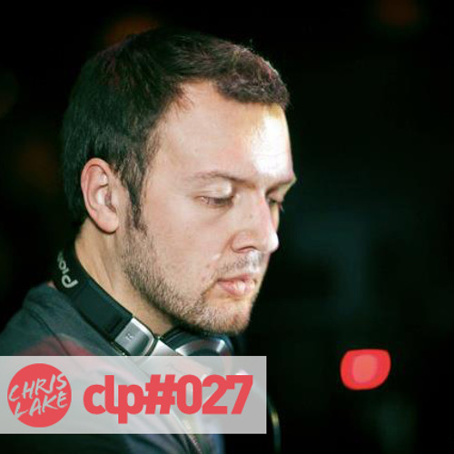 CLP#027 | Chris Lake Podcast No.27