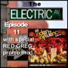 Electric Avenue Episode12 - EXCLUSIVE RED GREG PROMO MIX!! 100 FREE D/LS!!