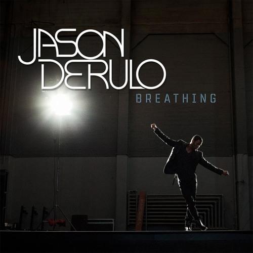 Jason Derulo - Breathing (J-Trick Remix)