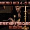 Streethop Syndicated Mixshow November-Week-4-2011