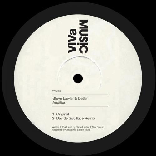 VIVa 086 /// Steve LAWLER & Detlef - Audition (Davide Squillace Lovely Nightmare Remix)