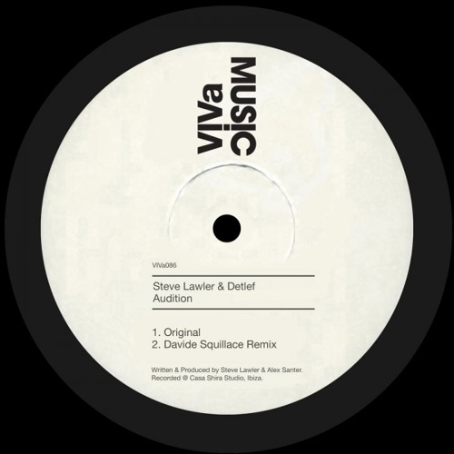VIVa 086 /// Steve LAWLER & Detlef - Audition (Original Mix)