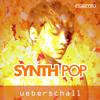 Ueberschall - Synth Pop
