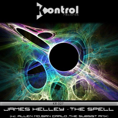 THE SPELL (Original Mix) [Kontrol Records] OUT NOW!!!