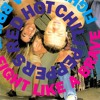 Red Hot Chili Peppers - Fight Like A Brave - Not Our Mix / Popstand Remix - 1987