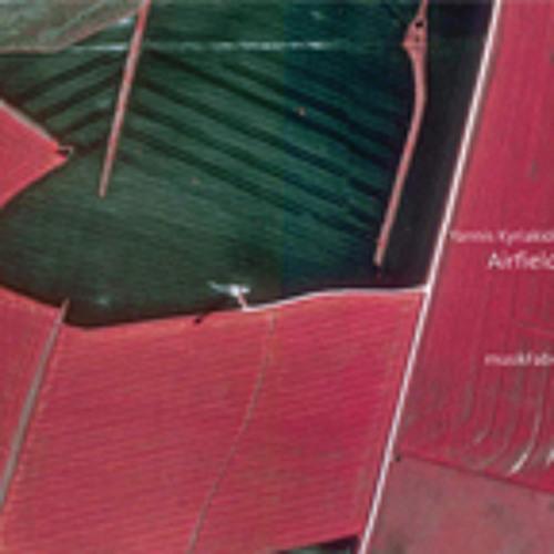 mz005 - Yannis Kyriakides Airfields (musikFabrik) #1