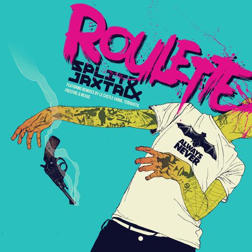 Split 'n' Jaxta - Roulette (Freefire remix)
