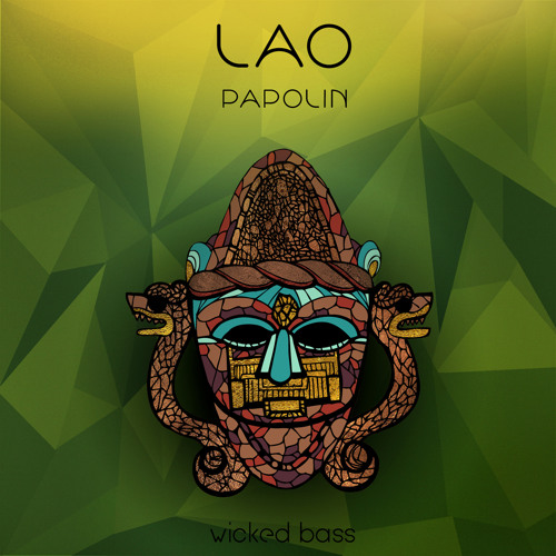 Lao - Papolin EP [Wicked Bass Records] 2011