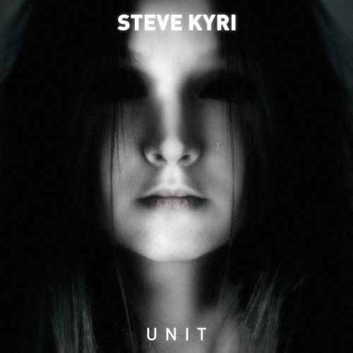 Unit 7 (Original Mix) - Steve Kyri [Out Now On Shout Records!]