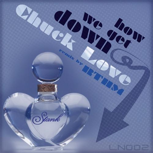 CHUCK LOVE - how we get down  (BUSY's BONUS DUB)