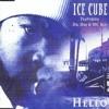 Hello - Ice Cube, Dr Dre and Mc Ren - Elected Freedumb Mixtape Vol. 1