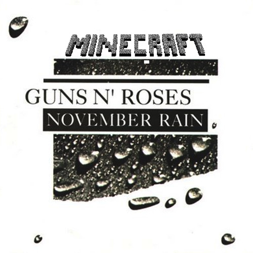 Gun N' Roses - November Rain (Minecraft Remake)