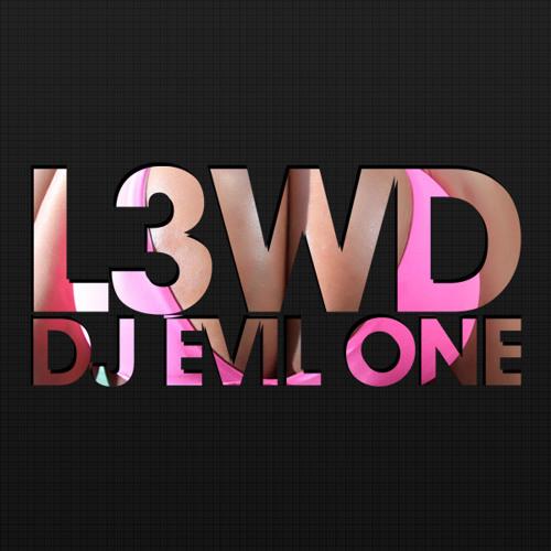 L3WD - DJ Evil One