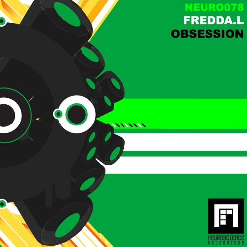 Fredda.L - Obsession (Vocal Mix - Radio Edit) (Neurosience Recordings)